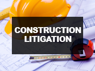 Construction Litigation Cases